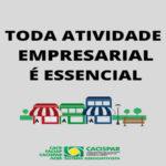 Cacispar enviará manifesto ao Governo do Paraná,  contra o fechamento de atividades não essenciais