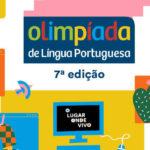 Olimpíada de Língua Portuguesa têm inscrições abertas até 30 de abril